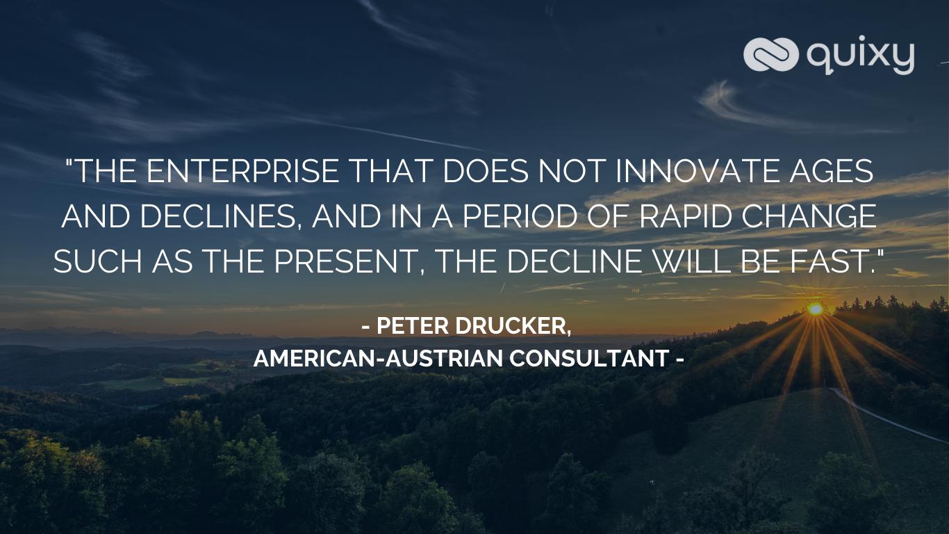 digital transformation quote peter drucker