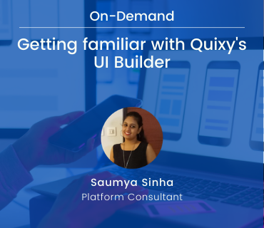 Getting familiar with Quixy's UI Builder
