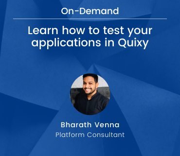 Learn how to test your applications in Quixy webinar